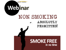 Webinar: non SMOKING absolutely permitted! :)