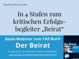 Webinar: Basis-Webinar - Der Beirat - In 4 Stufen zum kritischen Erfolgsbegleiter