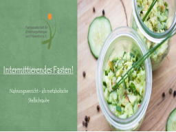 Webinar: Intermittierendes Fasten! Nahrungsverzicht - als metabolische Stellschraube
