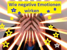 Webinar: Wie negative Emotionen wirken und wie sie verändert werden können