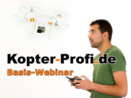 Webinar: Kopter, Drohnen & UAVs: BASIS-Webinar