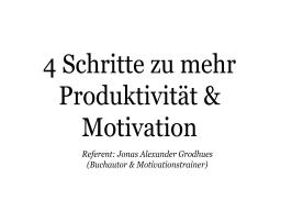 Webinar: 4 Schritte um Deine Motivation und Produktivität zu boosten!