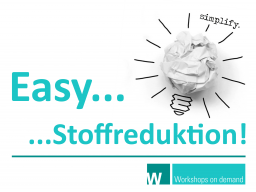 Webinar: Easy... Stoffreduktion!