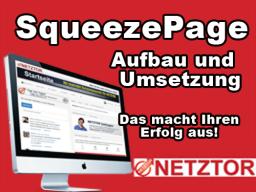 Webinar: SqueezePage (Eintragungsseite): Aufbau und Umsetzung für mehr Interessenten (Leads)