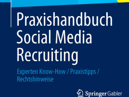 Webinar: Kostenfreie Neuvorstellung: Autoren präsentieren Praxishandbuch Social Media Recruiting