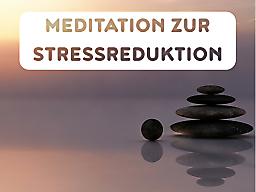 Webinar: Meditation und Achtsamkeit zur Stressreduktion