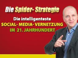 Webinar: Spider Strategie: Social Media Vernetzung im 21. Jahrhundert