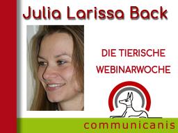 Referentin Julia Larissa Back: Wenn der Bauch Probleme macht  + Reisekrankheiten Hund > 2 Webinare 1 Preis