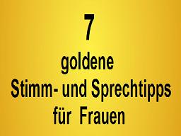 Webinar: 7 goldene Stimm- und Sprechtipps für Frauen