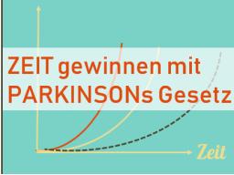Webinar: Zeit gewinnen mit PARKINSONs Gesetz