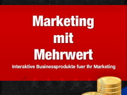 Webinar: So werden Sie Kundenmagnet: Interaktives Mehrwert-Marketing