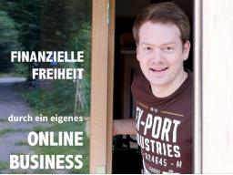 Webinar: Finanzielle Freiheit durch ein eigenes Online Business