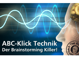 Webinar: ABC-Technik - Brainstorming Killer?