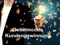 Webinar: Geheimcode - Kundengewinnung