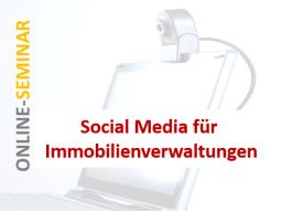 Webinar: Social Media für Immobilienverwaltungen
