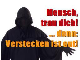 Webinar: Mensch, trau dich! Denn: Verstecken ist out!