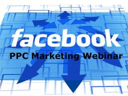 Webinar: Facebook PPC Marketing Ich zeige dir LIVE wie man eine effektive Facebook Werbekampagne startet die für dich Geld verdient!