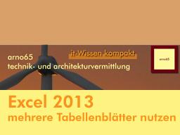 Webinar: Excel 2013 - Endlich Tabellen anlegen wie die Profis