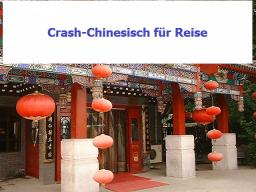 Webinar: Crash-Chinesisch für Reisende