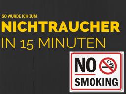 Webinar: Mein Weg zum NICHTRAUCHER - in 15 Minuten