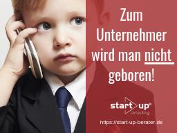 Webinar: Existenzgründung: Zum Unternehmer wird man nicht geboren!
