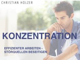Webinar: Konzentration - Effizienter Arbeiten