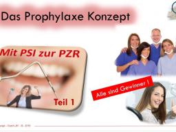 """Webinar: Prophylaxe-Konzept """"Mit PSI zur PZR"""" (Teil 1 ) für ZÄ und ZMP"""