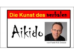 Webinar: Die Kunst des Verbalen Aikido!