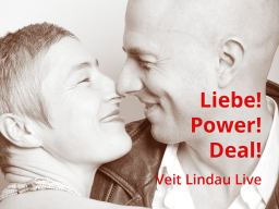 Webinar: Liebe! Power! Deal!