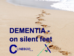 Webinar: Dementia - on silent feet: Fronto-Temporal Dementia