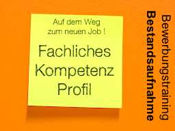 Webinar: Ihr fachliches Kompetenzprofil - Auf dem Weg zum neuen Job