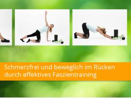 Webinar: Schmerzfrei und beweglich im Rücken durch effektives Faszientraining
