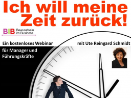 """Webinar: """"Ich will meine Zeit zurück"""""""
