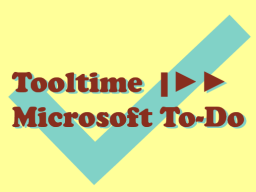 Webinar: Tooltime |►► Microsoft To-Do