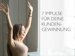 Webinar: 7 Impulse zur Kundengewinnung