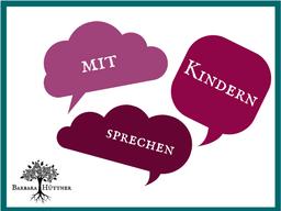 Webinar: Mit Kindern sprechen