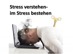 Webinar: Stress verstehen - Im Stress bestehen