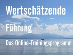 Webinar: Wertschätzende Führung: 6 wöchiges Trainingsprogramm