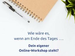 Webinar: Der eigene Online-Workshop für das Business