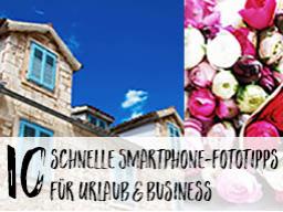 Webinar: 10 schnelle Smartphone-Fototipps für Blog & Business