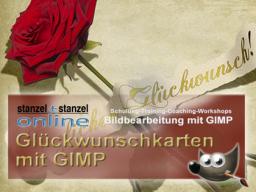 Webinar: GIMP kann mehr - Glückwunschkartengestaltung