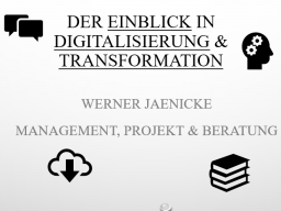 Webinar: Einblick in die Digitalisierung & Digitale Transformation