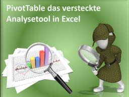 Webinar: PivotTable das versteckte Analysetool in Excel