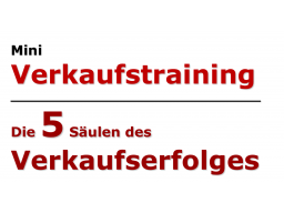 Webinar: Mini-Verkaufstraining - 5 Säulen des Verkaufserfolges