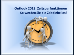 Webinar: Outlook 2013 - Zeitsparfunktionen