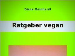 Webinar: Ratgeber vegan - Hilfe zum Einstieg in den Umstieg