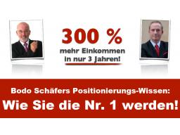 Webinar: Bodo Schäfers Positionierungs-Wissen: Wie Sie die Nr. 1 werden!