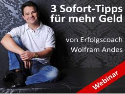Webinar: 3 Sofort-Tipps für mehr Geld