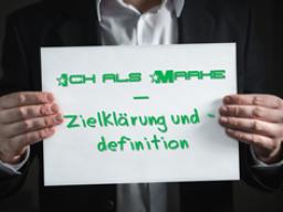 Webinar: Ich als Marke - Zielklärung, Zieldefinition und Zielkonflikte