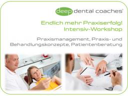 Webinar: Zahnarztpraxis-Intensiv-Coaching: Mehr Praxiserfolg! - Strategisches Praxismanagement und Patientenberatung